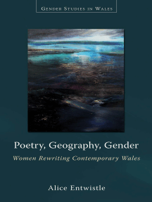 Poetry, Geography, Gender: Women Rewriting Contemporary Wales