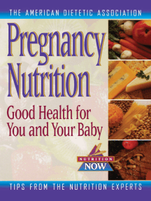 Pregnancy Nutrition: Good Health for You and Your Baby