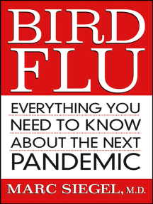 Bird Flu: Everything You Need to Know About the Next Pandemic