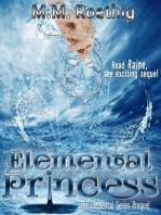 Elemental Princess (Elemental Series, #1)