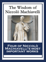 The Wisdom of Niccolò Machiavelli