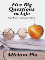 Five Big Questions in Life