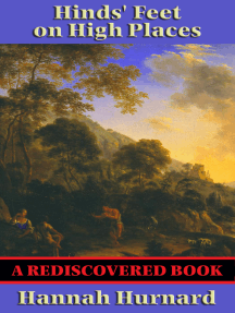 Hinds' Feet on High Places (Complete and Unabridged) (Rediscovered Books): With linked Table of Contents