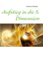 Aufstieg in die 5. Dimension