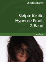 Skripte für die Hypnose-Praxis