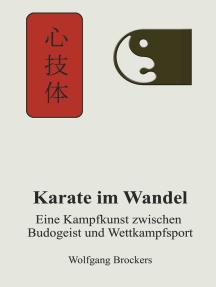 Karate im Wandel: Eine Kampfkunst zwischen Budogeist und Wettkampfsport