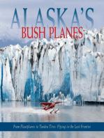 Alaska's Bush Planes
