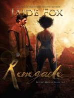 Renegade (Beyond Human, #1)
