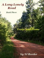 A Long Lonely Road, Home and Texas