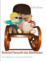 Bommel besucht das Bärenhaus