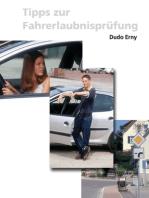 Tipps zur Fahrerlaubnisprüfung