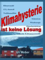 Klimahysterie ist keine Lösung