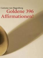Goldene 396 Affirmationen!