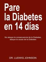 Pare La Diabetes en 14 Dias