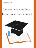 Lernen wie man lernt, lernen wie man versteht