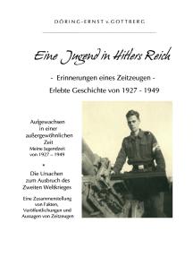 Eine Jugend in Hitlers Reich: Erinnerungen eines Zeitzeugen
