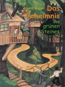 Das Geheimnis des grünen Steines