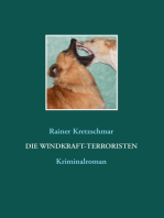 Die Windkraft-Terroristen