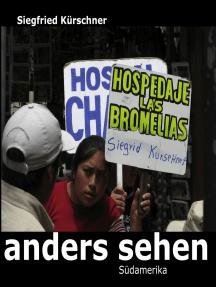 anders sehen - Südamerika: Argentinien, Bolivien, Chile, Raraquay, Peru
