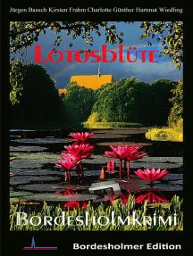 Lotosblüte: Bordesholmkrimi