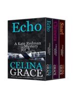 The Kate Redman Mysteries Volume 2 (Snarl, Chimera, Echo)