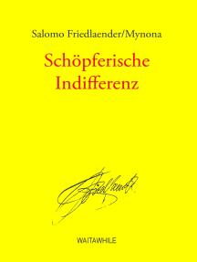 Schöpferische Indifferenz: Gesammelte Schriften Band 10