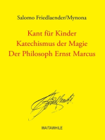 Kant für Kinder / Katechismus der Magie / Der Philosoph Ernst Marcus