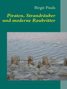 Piraten, Strandräuber und moderne Raubritter