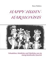 Happy-Huhn-Harmonists
