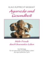 Ayurveda und Gesundheit