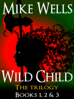 Wild Child, Books 1, 2 & 3