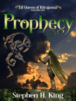 Prophecy (Elf Queen of Kiirajanna, Volume 1)