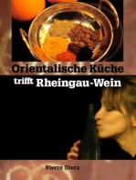 Orientalische Küche trifft Rheingau-Wein