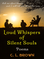 Loud Whispers of Silent Souls