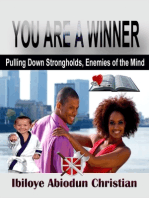 You Are a Winner! - Pulling Down Strongholds, the Enemies of the Mind