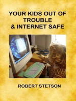 Your Kids Out of Trouble and Internet Safe