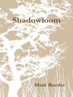 Shadowloom