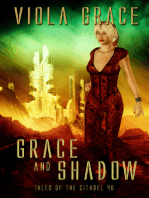 Grace and Shadow