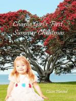 Charlie Girl's First Summer Christmas