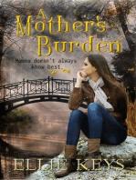 A Mother's Burden