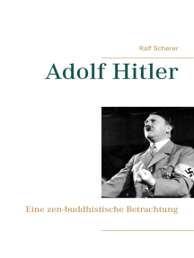Adolf Hitler: Eine zen-buddhistische Betrachtung
