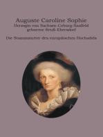 Auguste Caroline Sophie Herzogin von Sachsen-Coburg-Saalfeld geborene Reuß-Ebersdorf