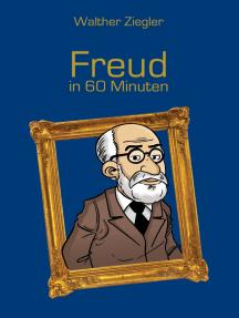 Freud in 60 Minuten