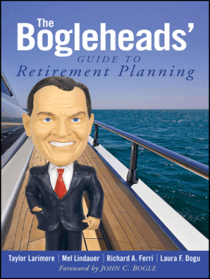 The Bogleheads' Guide to Retirement Planning by Taylor Larimore, Mel  Lindauer, and Richard A  Ferri - Book - Read Online
