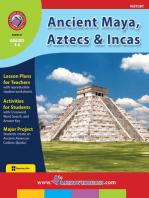 Ancient Maya, Aztecs & Incas