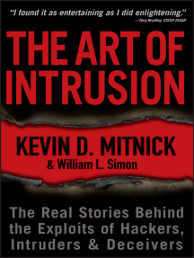 Read The Art Of Intrusion Online By Kevin D Mitnick And William L