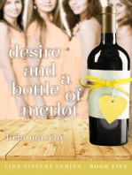 Desire and a Bottle of Merlot (Like Sisters, #5)