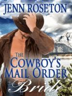 The Cowboy's Mail Order Bride (BBW Romance - Billionaire Brothers 5)
