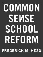 Common Sense School Reform