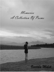Memories: A collection of poems